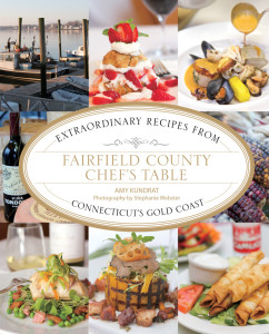 Fairfield County Chef's Table by Amy Kundrat